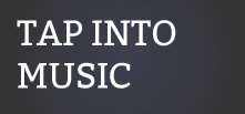 Tap Into Music