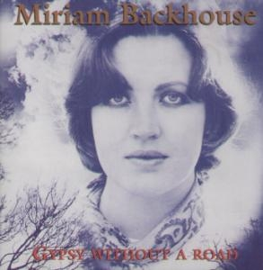 Miriam Backhouse - Gypsy Without a Road